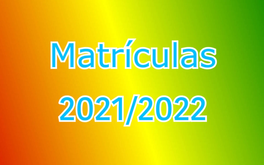 Informação – Matrículas 2021/2022